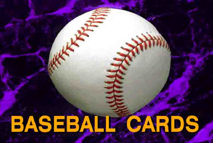 Click to go to Baseball Cards Home Page